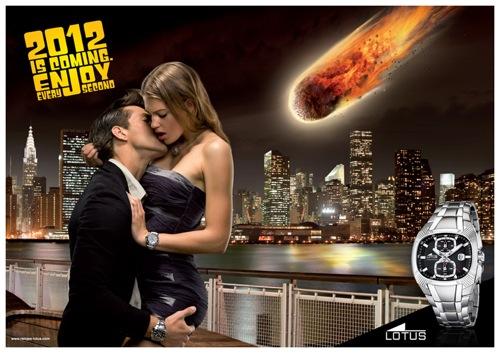 La publicité exploite 2012 et la fin du monde sur un mode ironique, comme cette marque de montres.